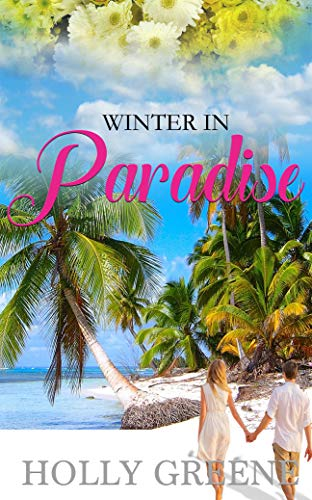 f81afe1b170d8c Winter in Paradise  An escapist beach read (Escape to the Caribbean Book 3)