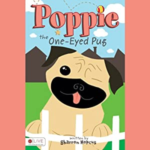 Poppie the One-Eyed Pug Audiobook