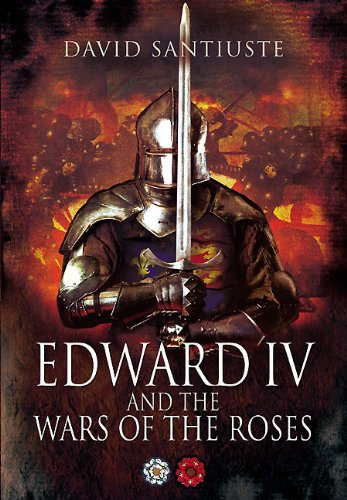 [Ebook] Edward IV and the Wars of the Roses [T.X.T]