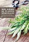 Mon jardin de plantes médicinales par Schall