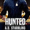 Hunted: A Seventeen Series Novel, Book 1 Audiobook by AD Starrling Narrated by Michael Bower