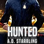 Hunted: A Seventeen Series Novel, Book 1 | AD Starrling