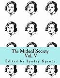 The Mitford Society: Vol. V: Volume 5