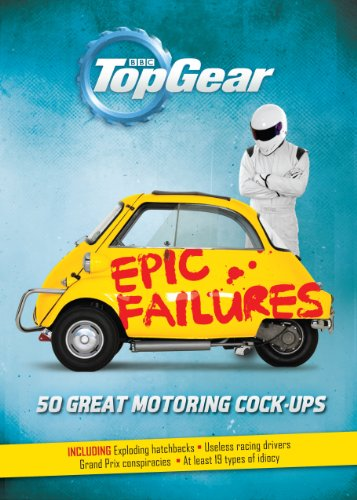 Top Gear: Epic Failures: 50 Great Motoring ()