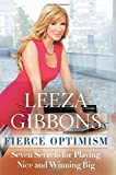 img - for Fierce Optimism: Seven Secrets for Playing Nice and Winning Big by Leeza Gibbons (2016-04-12) book / textbook / text book