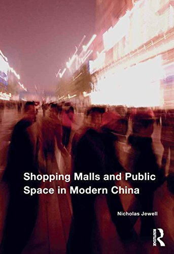 Shopping Malls and Public Space in Modern ()