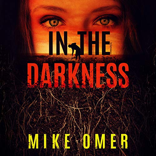 In the Darkness: Zoe Bentley Mystery, Book 2 ()