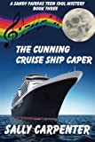 download ebook the cunning cruise ship caper: a sandy fairfax teen idol mystery:  book three pdf epub