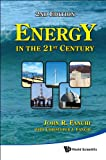 Energy in the 21st Century (2nd Edition), John R. Fanchi, 9814322040
