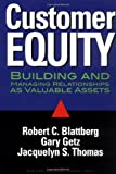 img - for Customer Equity: Building and Managing Relationships As Valuable Assets book / textbook / text book