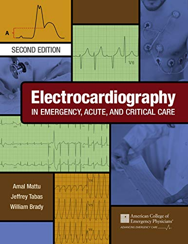 Electrocardiography in Emergency, Acute, and Critical Care, 2nd Edition - http://medicalbooks.filipinodoctors.org