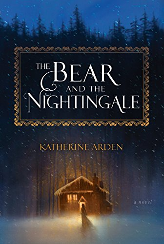 - The Bear and the Nightingale: A Novel (Winternight Trilogy)