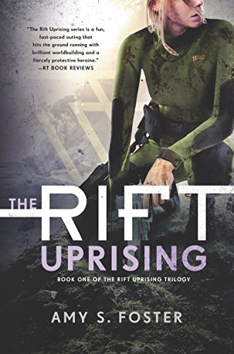The Rift Uprising: The Rift Uprising Trilogy, Book 1 cover