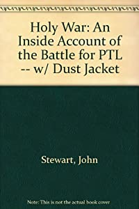 Hardcover Holy War: An Inside Account of the Battle for PTL -- w/ Dust Jacket Book