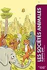 Les sociétés animales à petits pas par Fischetti