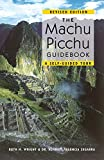 img - for The Machu Picchu Guidebook: A Self-Guided Tour book / textbook / text book
