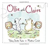 Ollie and Claire, Tiffany Strelitz Haber, 0399256032