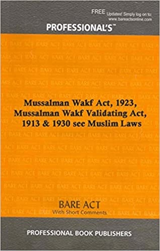Mussalman wakf validating act 1913