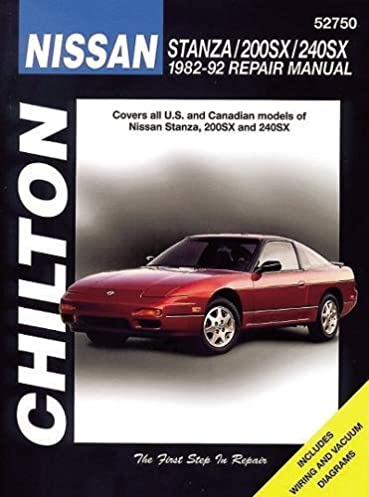 nissan stanza 200sx and 240sx 1982 92 chilton total car care rh amazon com 1992 Nissan Stanza Parts 1994 Nissan Stanza