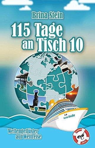 115 Tage an Tisch 10: Wellengeflüster auf Weltreise