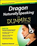 img - for Dragon NaturallySpeaking For Dummies by Diamond, Stephanie (2013) Paperback book / textbook / text book