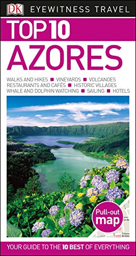 Top 10 Azores (DK Eyewitness Travel Guide)...