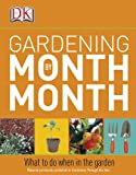 Gardening Month by Month, Dorling Kindersley Publishing Staff, 0756671914