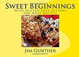 Sweet Beginnings, Jim Gunther, 1456356712