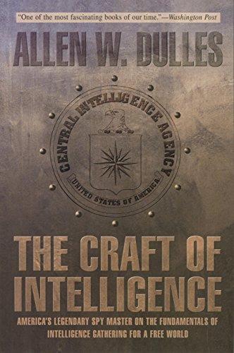 The Craft of Intelligence: America's Legendary Spy Master...