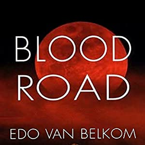 Blood Road Audiobook