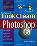 Deke McClelland's Look & Learn Photoshop 6