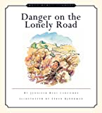 Danger on the Lonely Road, Jennifer Rees Larcombe, 1581341490