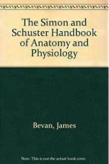 James Very Good Book Anatomy /& Physiology P//B Bevan
