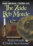 The Zeide Reb Motele, Abraham J. Twerski, 157819721X