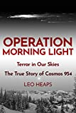 Operation Morning Light: Terror in Our Skies, The