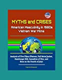 Myths and Crises: American Masculinity in 1980s Vietnam War Films - Analysis of Five Films (Platoon, Full Metal Jacket, Hamburger Hill, Casualties of War, and Born on the Fourth of July)