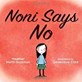Noni Says No, Heather Hartt-Sussman, 177049233X