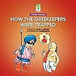How the Gatekeepers Were Trapped: Tenali Raman | Sajid A. Latheef
