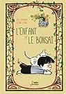 L'enfant et le bonsaï par Campanari