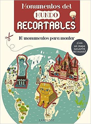 Monumentos del mundo. Recortables Larousse - Infantil ...