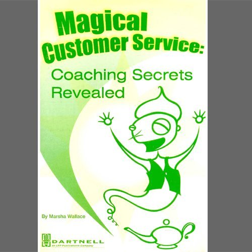 Magical Customer Service: Coaching Secrets Revealed