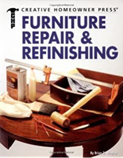 Furniture Repair U0026 Refinishing (Ultimate Guide To... (Creative Homeowner))