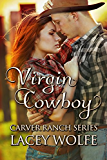 Virgin Cowboy (Carver Ranch Series Book 3)