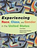 Experiencing Race, Class, and Gender in the United States, Roberta Fiske-Rusciano and Virginia Cyrus, 0072886145