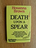 Death upon a Spear, Hosanna Brown, 0575037539