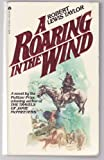 A Roaring in the Wind, Robert Lewis Taylor, 0441731201