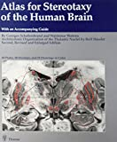 Atlas for Stereotaxy of the Human Brain 9780865770553