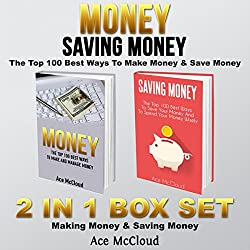 Money: Saving Money: The Top 100 Best Ways to Make Money & Save Money