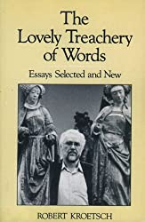The Lovely Treachery of Words: Essays Selected and New (Studies in Canadian Literature)