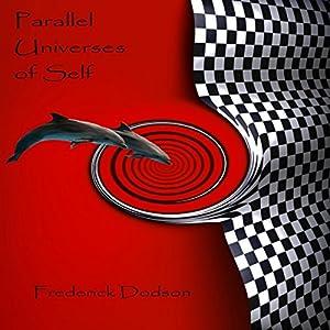 Parallel Universes of Self Audiobook